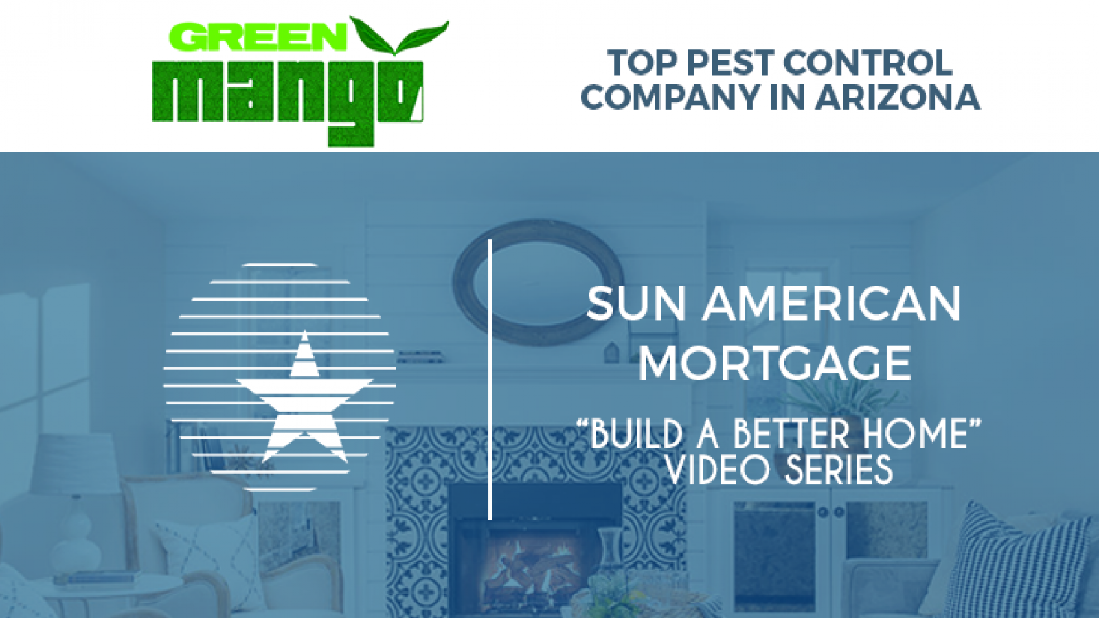 build a better home - green mango pest control - feature