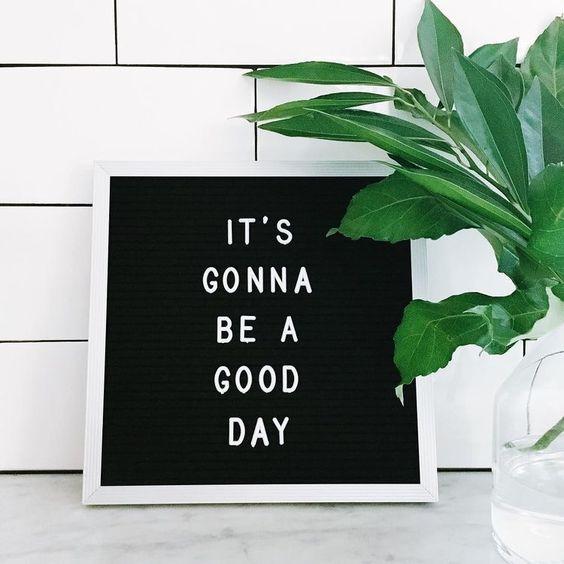 effective habits - good day