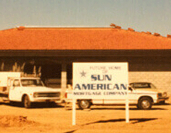 Sun American Mortgage History First Building in Arizona